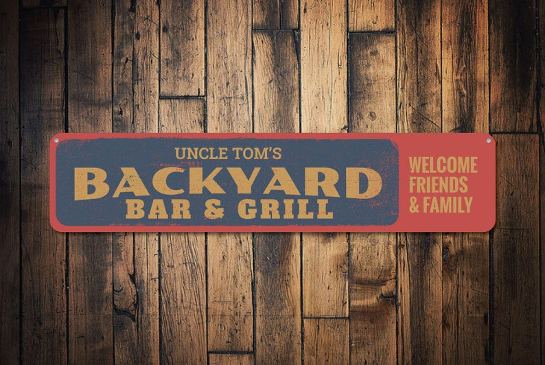 Backyard Grill Welcome Quality Family GrillMetal Name Baramp; Aluminum Beer SignPersonalized Custom Friends n8XwOk0P