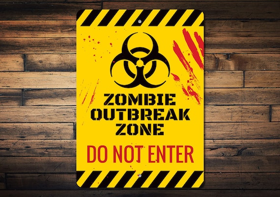 Zombie Outbreak Metal Sign do not enter Metal Design Living Dead Wall Art Indoor/Outdoor