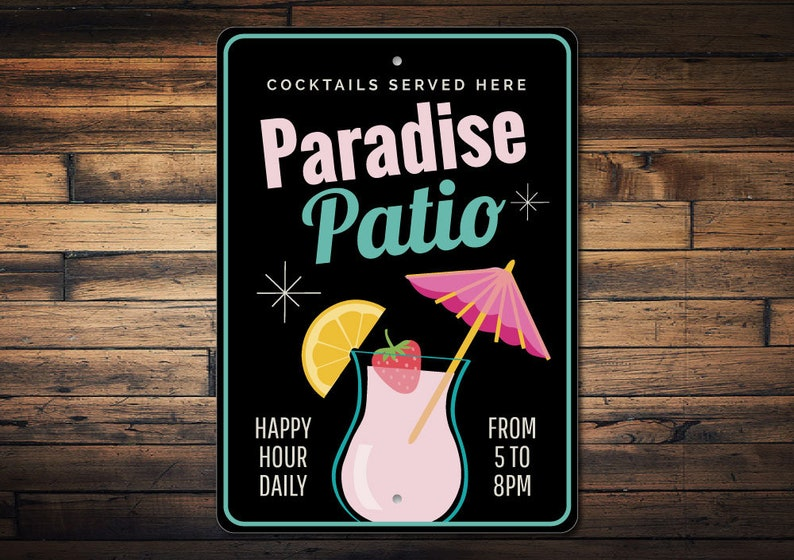 Paradise Patio Sign, Patio Lover Gift, Patio Decor, Beachy Drink Sign,  Paradise Lover Gift, Beach Bar Decor, Patio Paradise Quality Metal