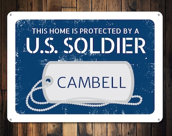 US Soldier Sign, Custom Home Protected by US Soldier, Military Army Sign, Dog Tags Sign, Family Name Sign - Novelty Aluminum ENS1000100