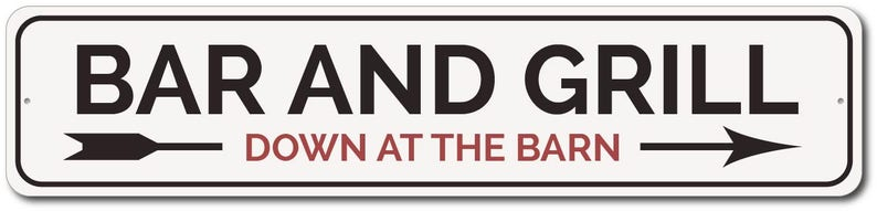 Quality Aluminum Bar And Sign Barn Bar Sign Barn Sign Grill Master Gift Bar Owner Sign Bar And Grill Sign Barn Party Decor Barn Decor