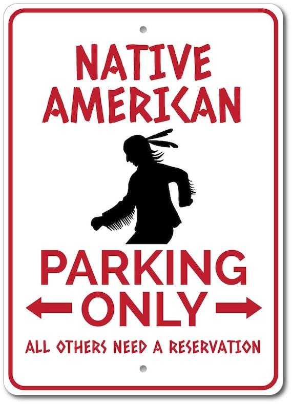 Indianischen Zeichen Indian Parkplatz Zeichen Indische Etsy