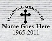 In Loving Memory of Vinyl Decal Sticker with Cross In Loving Loved One s Passing Decal Memorial Decal Remembering You Decal Bumper