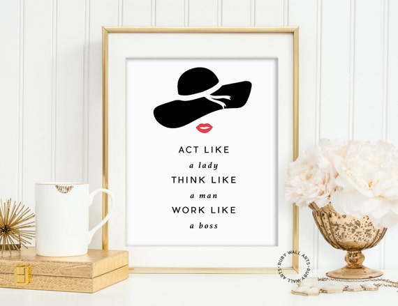 Act Like A Lady Think Like A Man Quotes Wall Quotes Print Etsy