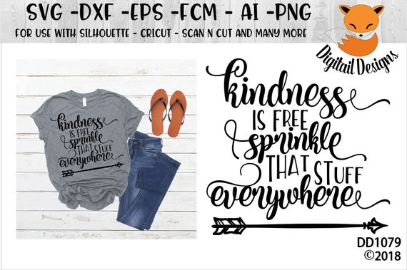 Kindness Is Free Svg Png Dxf Eps Ai Fcm Kindness Etsy