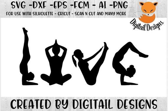 Yoga Love Svg Png Dxf Eps Fcm Ai Yoga Cut File Etsy