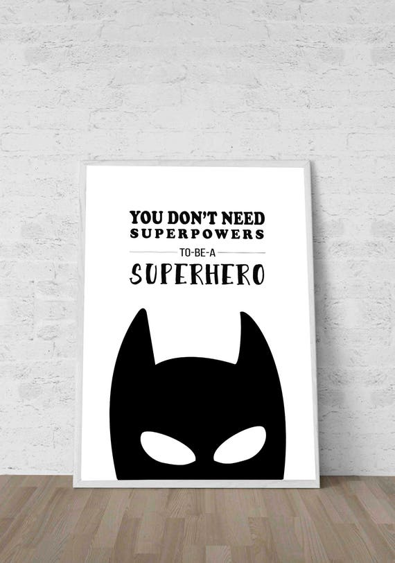 Batman Quotes Batman Kids Decor Batman Quote don\'t need | Etsy