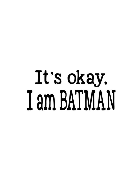 Ich Bin Batman Batman Zitate Batman Druck Batman Kunst Inspirierende Zitat Moderne Kunst Digitale Wanddruck Batman Druckbare Jungen Zimmer
