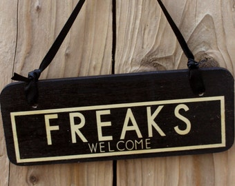 Freaks Welcome - punk goth sign