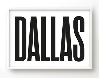 Dallas, Graphic art, USA, Black and White Art Typography Poster, Texas wall art, Texs Poster, Texas Print, Texas Art,
