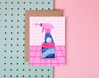 Mum, Thanks For Making Me Shine - Mother's Day Card - Cute - Cleaning Products - Sine - Puns - Card for Mum - Cute card for Mum