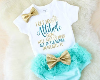 baby girl clothes - baby shower gift - new baby gift - baby girl gift - mother's day gift - I get my attitude from -