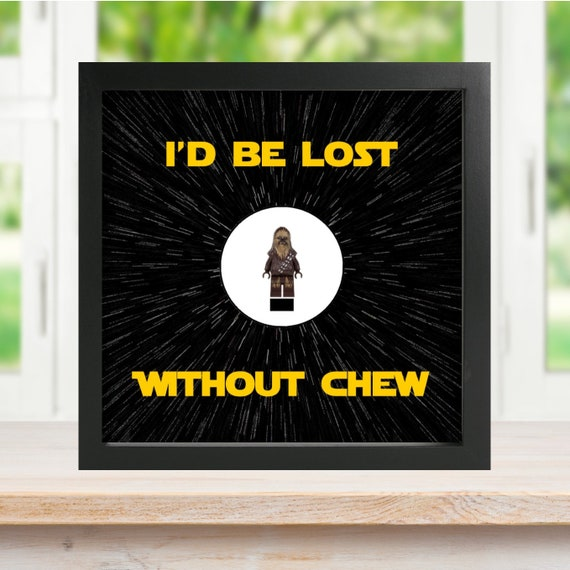 "Chewbacca ""I'D Be Lost Without Chew"" Minifigure Frame."