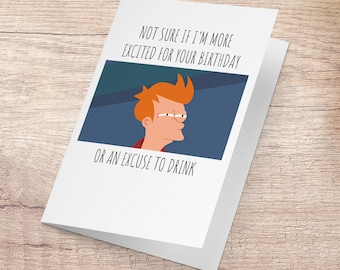 Not Sure IF Birthday Card Fry Meme Funny Internet Greeting Vine Futurama