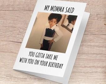 My Momma Said Card Cardi Meme Funny Birthday Internet Greeting Vine