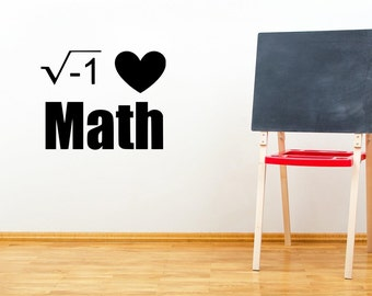 I Love Math Square Root negative 1 Teacher Classroom Vinyl Decal Wall Art Decor Sticker Free US Shipping