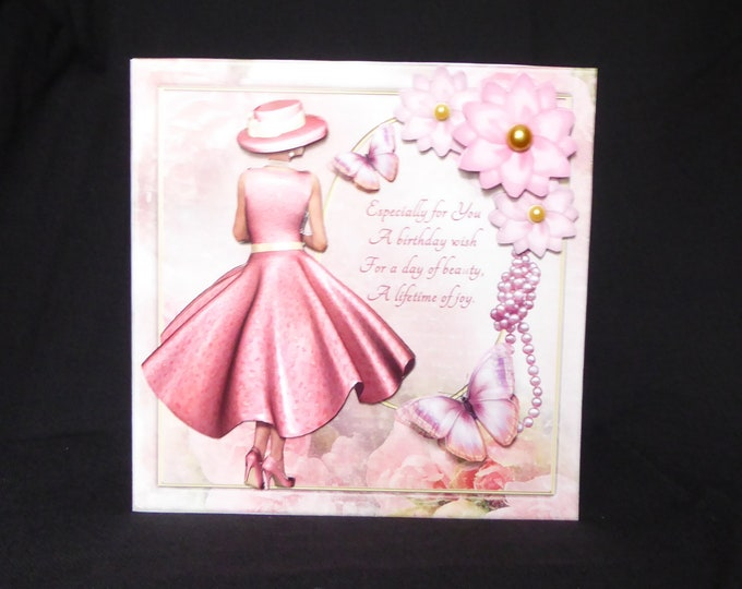 Lady in Pink, Birthday Greetings, Especially For you, Special Day Card, Special Birthday, 3 D Decoupage Card, Handmade In The UK