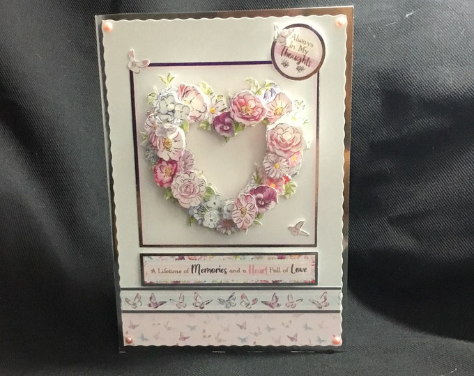 Floral Heart, 3D Decoupage Heart, Especially For You, Special Day Card, Birthday Wishes, Mothers Day Card, Special Occasion, Handmade