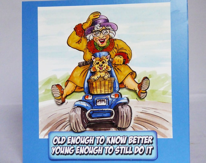 Growing Old Card, 3 D Decoupage Card, Old Enough To Know Better, Birthday Card, Special Day Card, Handmade In The UK