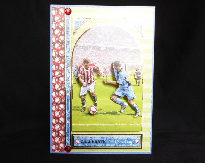 Football Card, Soccer Card, 3D Decoupage Card, Especially For You, Special Day, Celebrate Your Day, Happy Birthday, Handmade In The UK