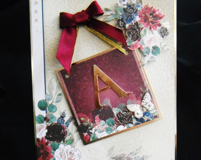 Inital Card, Decoupage Card, Floral Card, Especially For You, Special Day Card, Special Occasion, Burgundy And Gold, Handmade In The UK