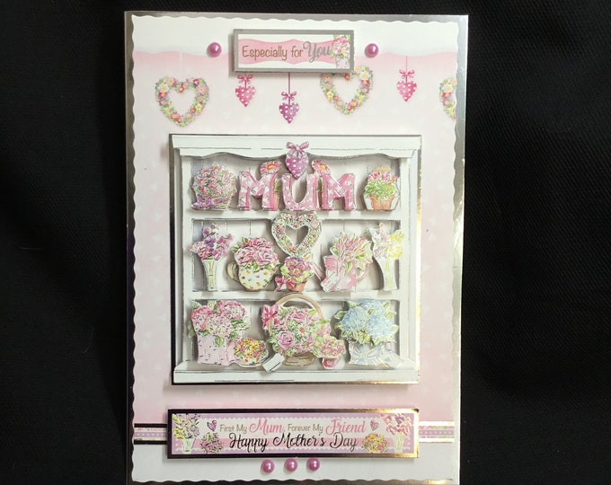 Mothers Day Card, 3D Decoupage Card, Floral Card, Especially For You, Special Day Card, Special Mum, Handmade In The UK