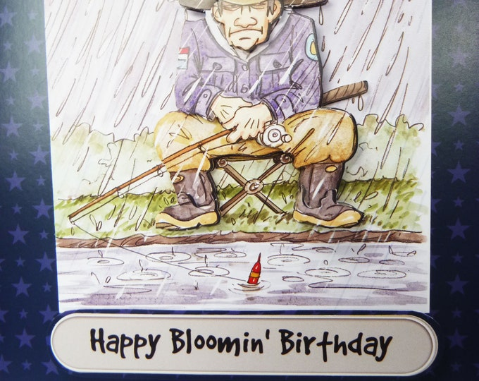 Fishing In The Rain, Grumpy Old Man, Birthday Greeting Card, 3D Decoupage Card, Special Birthday Card, Special Card