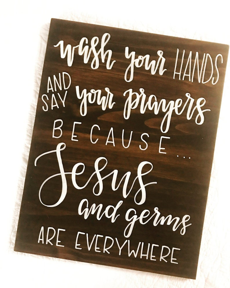 Wash Your Hands and Say Your Prayers Because Jesus and Germs image 0