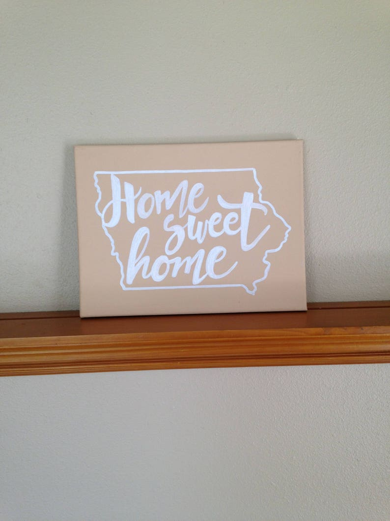 CUSTOM Canvas Painting Quote  Home Sweet Home image 0