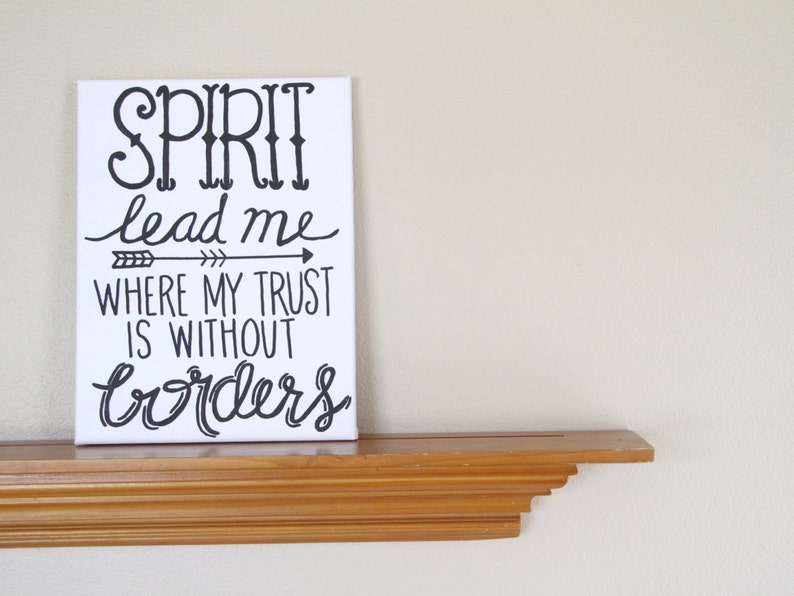 Canvas Painting Quote  Spirit Lead Me Where My Trust is image 0