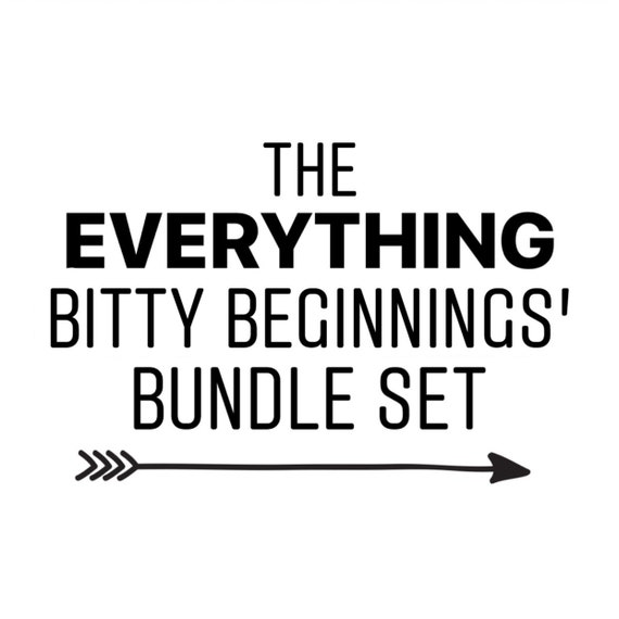 The Everything Bitty Beginnings' Bundle Set