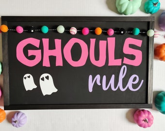 Ghouls Rule Halloween Sign - Colorful Halloween Decor