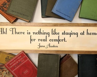 Jane Austen Quote - Quote from Emma - Framed Wood Sign for Book Lover - Gift for Book Lover - Home Wood Sign - Christmas Gift for Reader