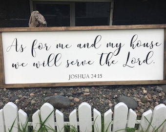 """As For Me And My House We Will Serve The Lord Sign - Joshua 24:15 - Farmhouse Style Sign - Bible Verse Framed Wood Sign - 12"""" x 36"""""""