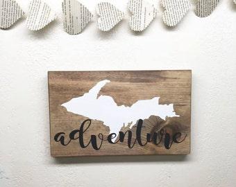 Upper Michigan Adventure Wood Sign - Upper Peninsula Wall Art - UP Wooden Decor - Michigan Adventure - Gift for Yooper - Rustic State Sign