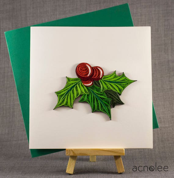 3d Handmade Card Quilling Card Quilled Holly Christmas Card Etsy