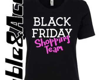 Black Friday Shirt, Black Friday Shopping Team, Custom Black Friday T-shirts, Shopping Shirts, Black Friday Sale, Crew Shirts, Squad Shirts
