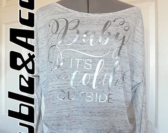 Baby It's Cold Outside Women's Shirt Flowy Long Sleeved Off the Shoulder Silver Grey Blue White Women's Trendy Flowy Shirt