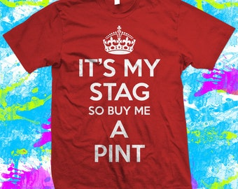 Stag Do T-Shirt - Stag Night T shirt - free delivery