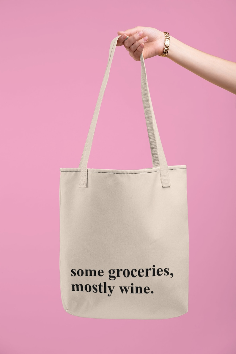 Some Groceries Mostly Wine Tote Bag Farmers Market Tote Bag Funny Bags for shopping Custom Tote Bag Funny Reusable Tote Bag