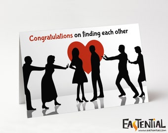 Congratulations on Finding Each Other