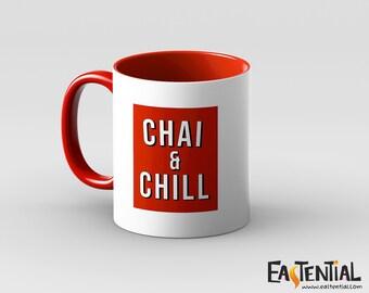 Chai & Chill Mug