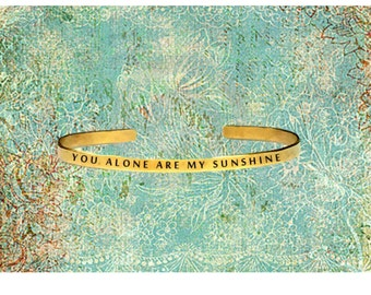 """You Alone Are My Sunshine 