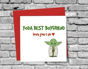 Yoda Best Boyfriend Love You I Do Greetings Card Xams Birthday Valentines Day Family Star Wars Funny Humour Joke Comedy Cute Spouse