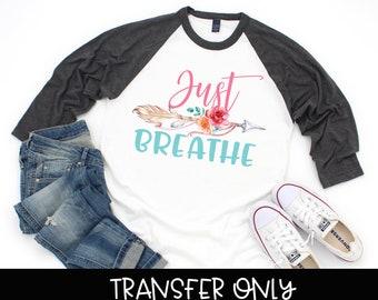 c041799166b8 Just Breathe iron on transfer