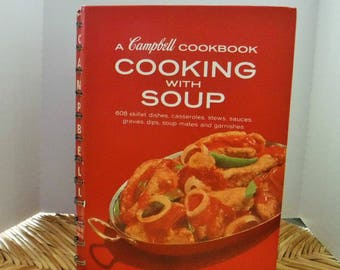 Campbell Cookbook, 1968 Campbell's Cooking with Soup hard cover cookbook -spiral cook book -608 recipes, Classic Recipes, Quick Easy Recipes