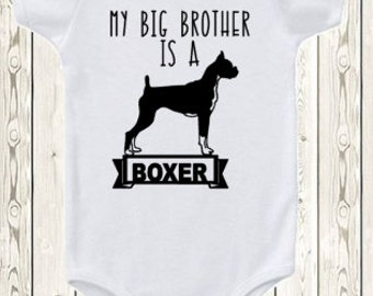 My Big brother Sister is a Boxer dog ONESIE ® brand bodysuit or shirt pregnancy announcement Dog Sibling Shirt  baby ONESIE ® brand bodysuit