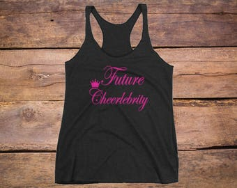 Women's Racerback Tank, Future Cheerlebrity, Cheer Tank, Cheerleader Tank Top, cheerleading, cheerleader, cheer shirt, clothing, cheer tank