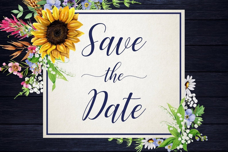 Wild Flower Save the Date invitation Printable Rustic Save the Date Country wedding Romantic Wedding Floral Sunflower Save the date Invite