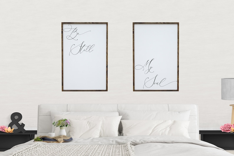 Be Still My Soul Signs, Bedroom Wall Art, Over The Bed, Pair of Signs For  Couples, Farmhouse Decor, Wedding Gift, Large Framed Love Sign